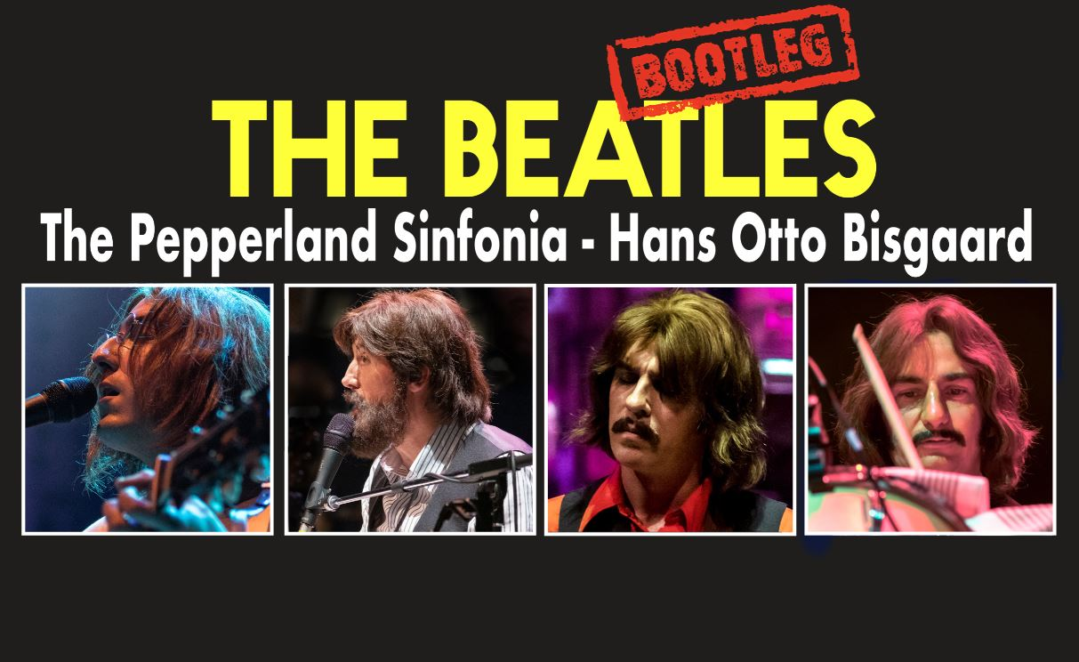 The Bootleg Beatles Nytårskoncert med The Pepperland Sinfonia.