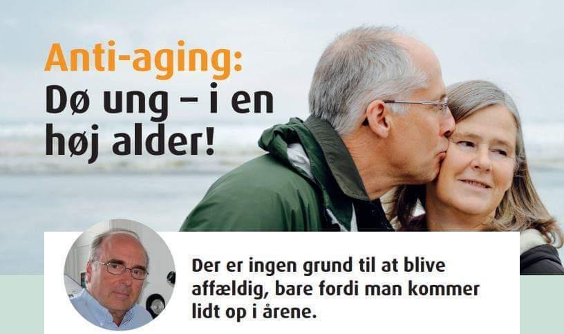 Anti-aging: Dø ung – i en høj alder!