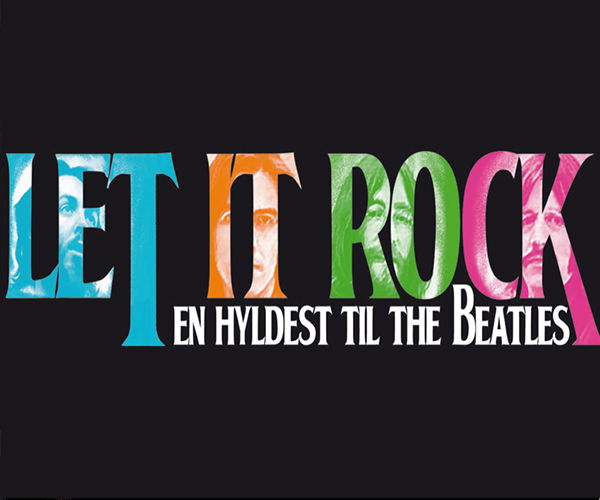 Let It Rock - En hyldest til The Beatles