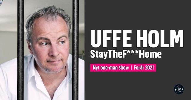 Uffe Holm - StayTheF***Home
